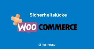 hostpress-sicherheitsluecke-woocommerce