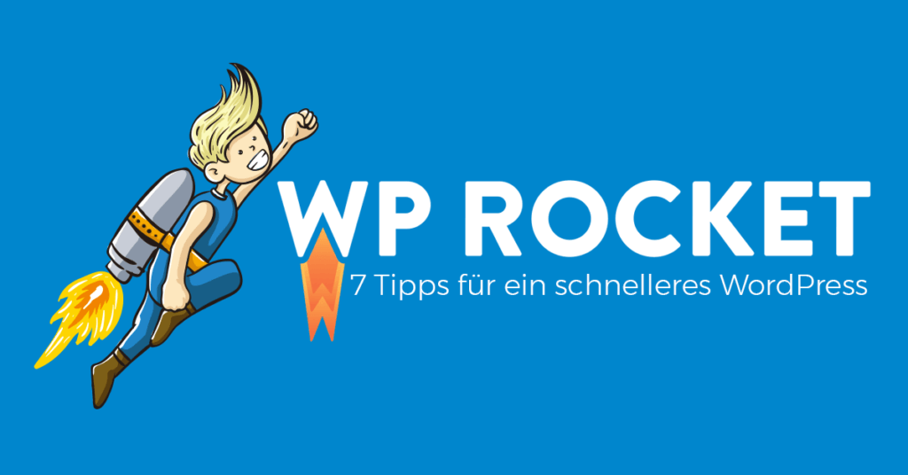 WordPress Performance Optimierung mit WP Rocket