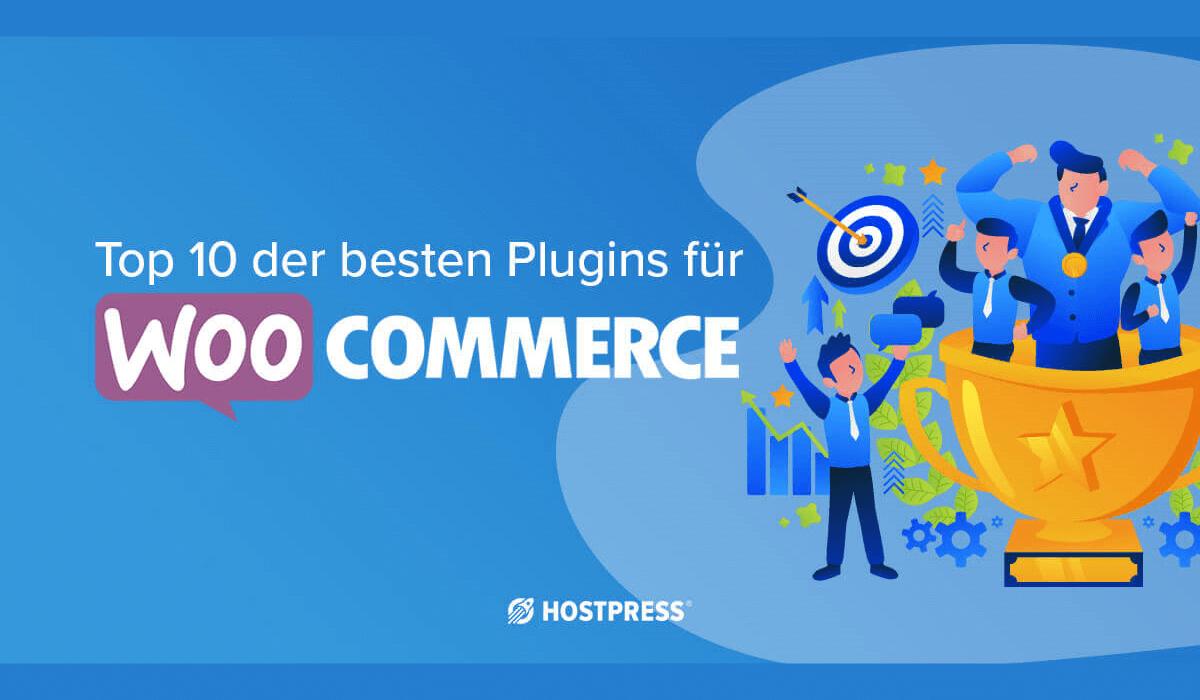 Top 10 der besten WooCommerce Plugins 2019