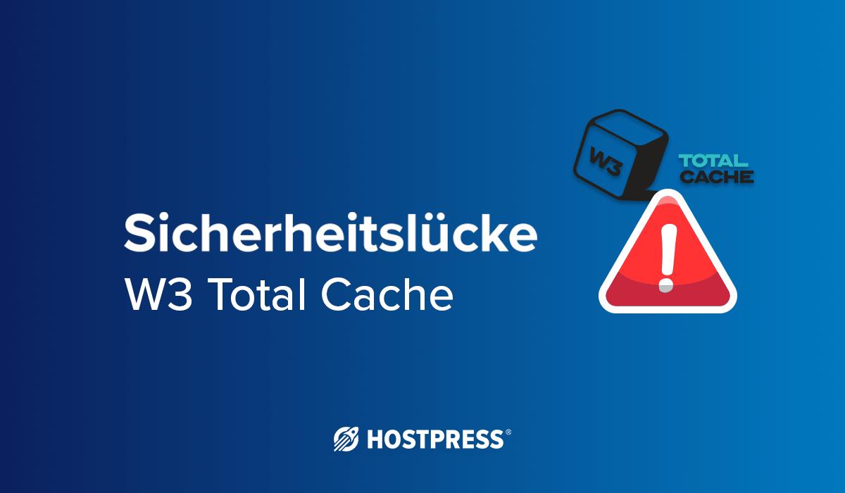 Sicherheitslücke bei WordPress Plugin: W3 Total Cache