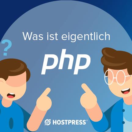 PHP was ist das? PHP grundlagen für dummies und einsteiger
