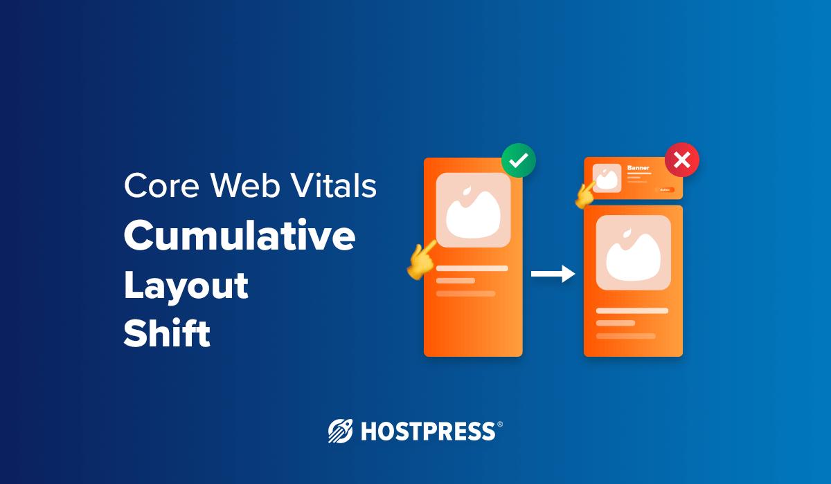 Core Web Vitals: Cumulative Layout Shift