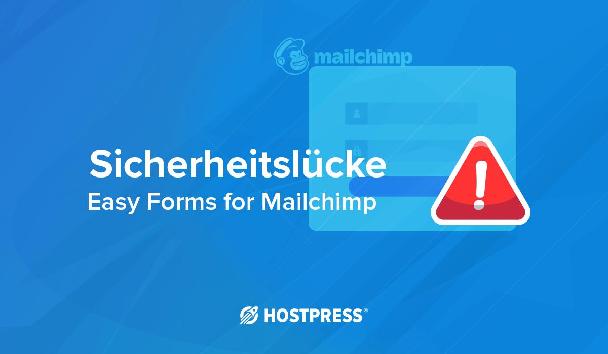 Sicherheitslücke WordPress Plugin easy forms for mailchimp