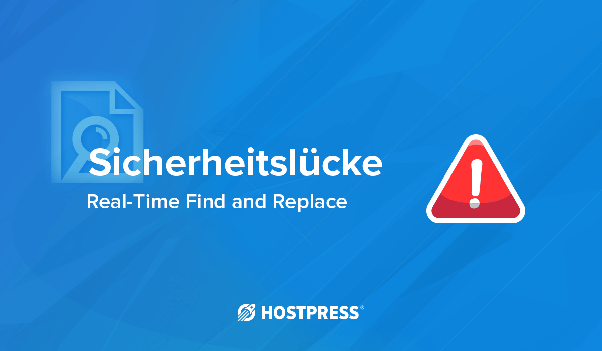WordPress Plugin Sicherheitslücke Real time find and replace