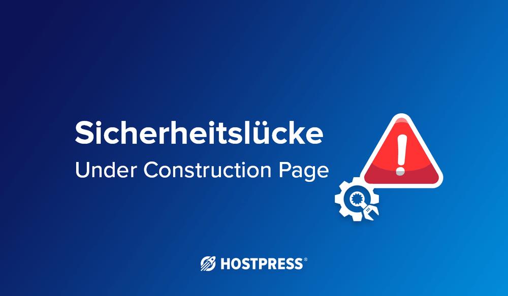 sicherheitslücke bei wordpress plugin - under construction page