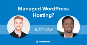 managed wordpress hosting - interview