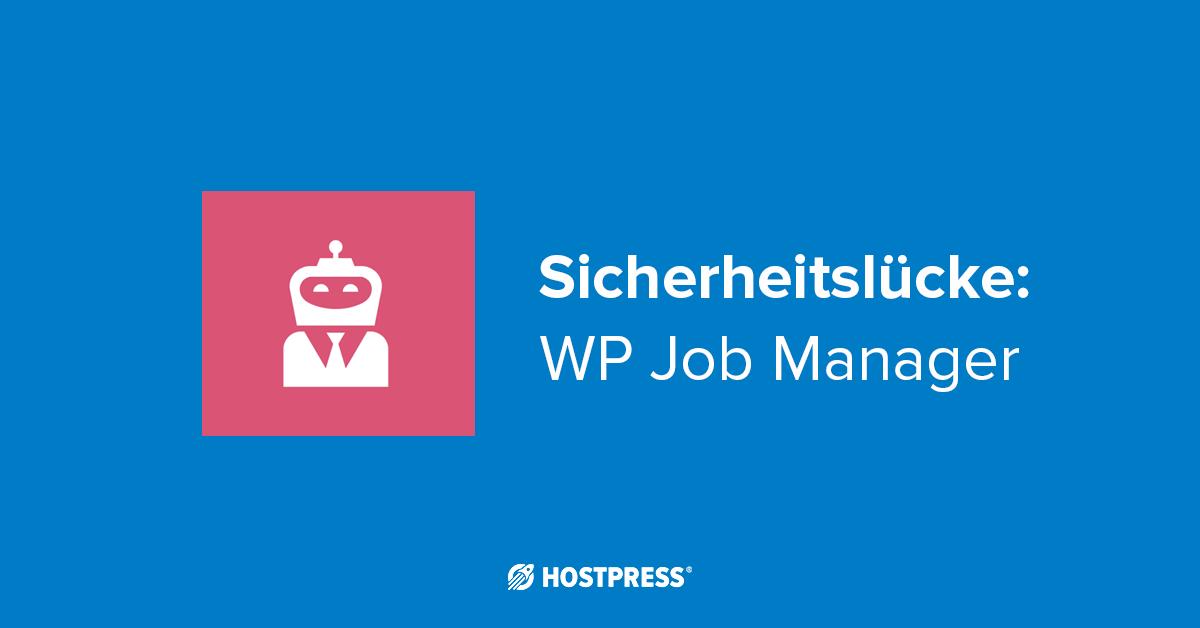 WP Job Manager Sicherheitslücke